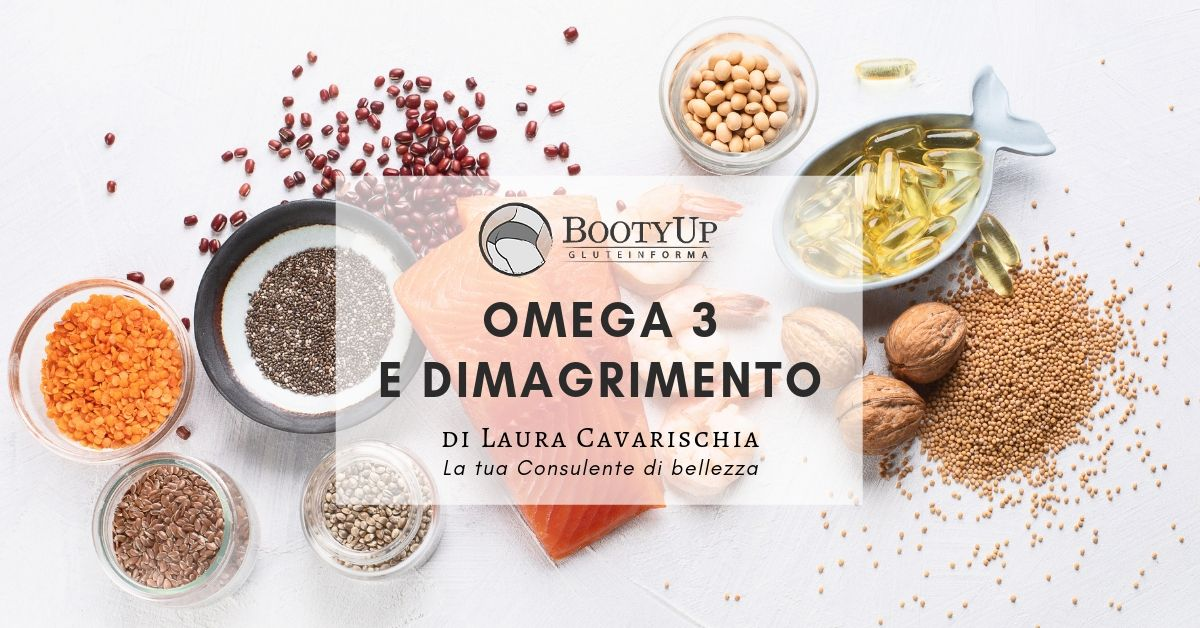Omega 3 e dimagrimento: proprietà e benefici