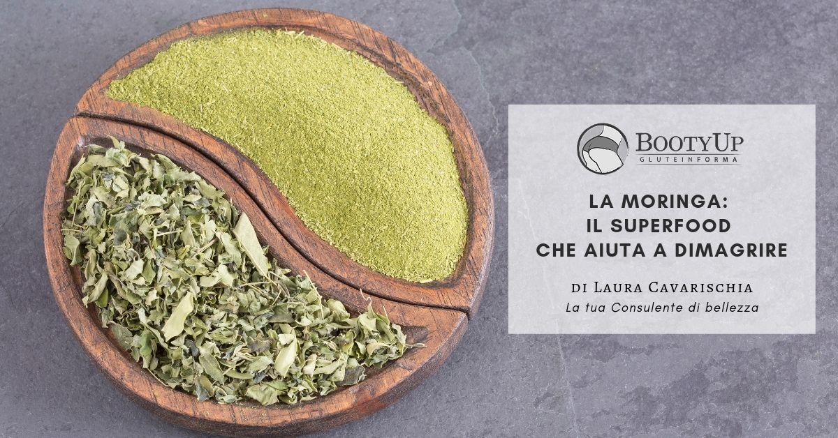 La Moringa: il superfood che aiuta a dimagrire
