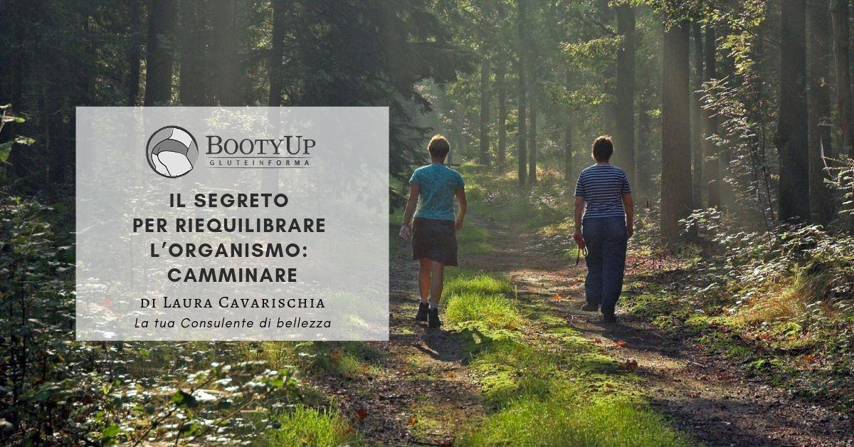Il segreto per riequilibrare l'organismo: camminare