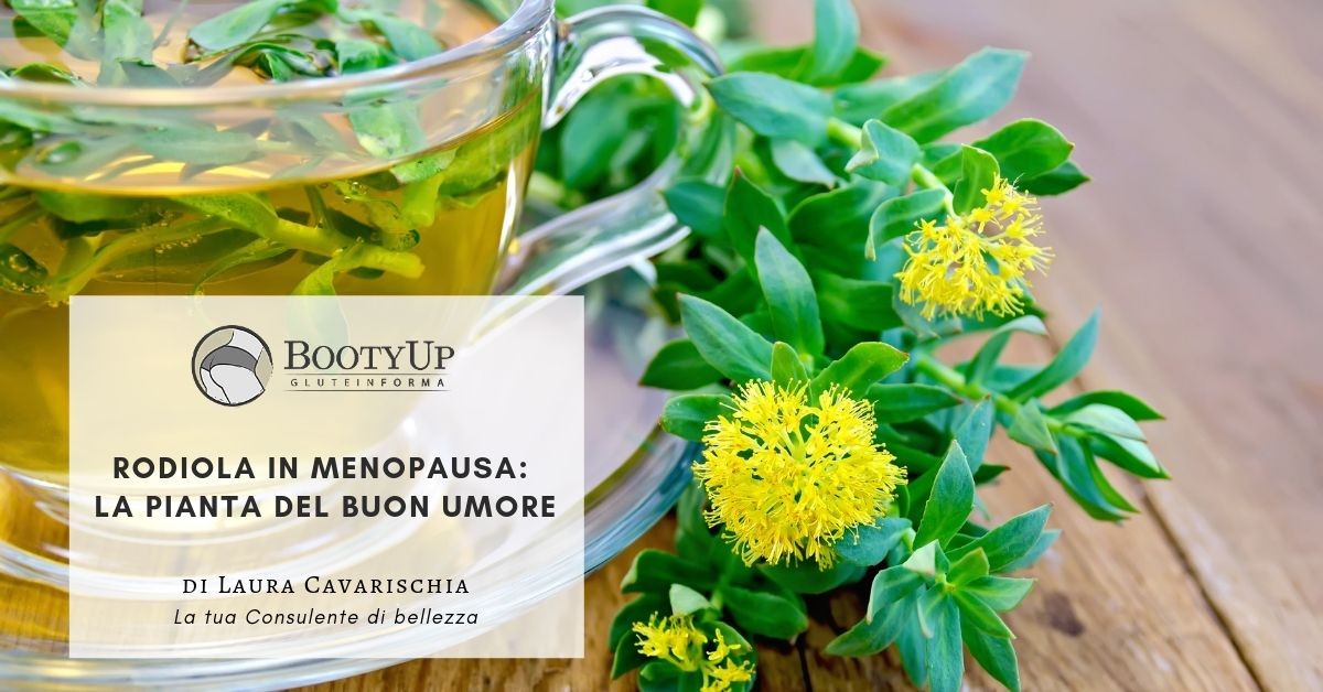 Rodiola in menopausa: la pianta del buon umore